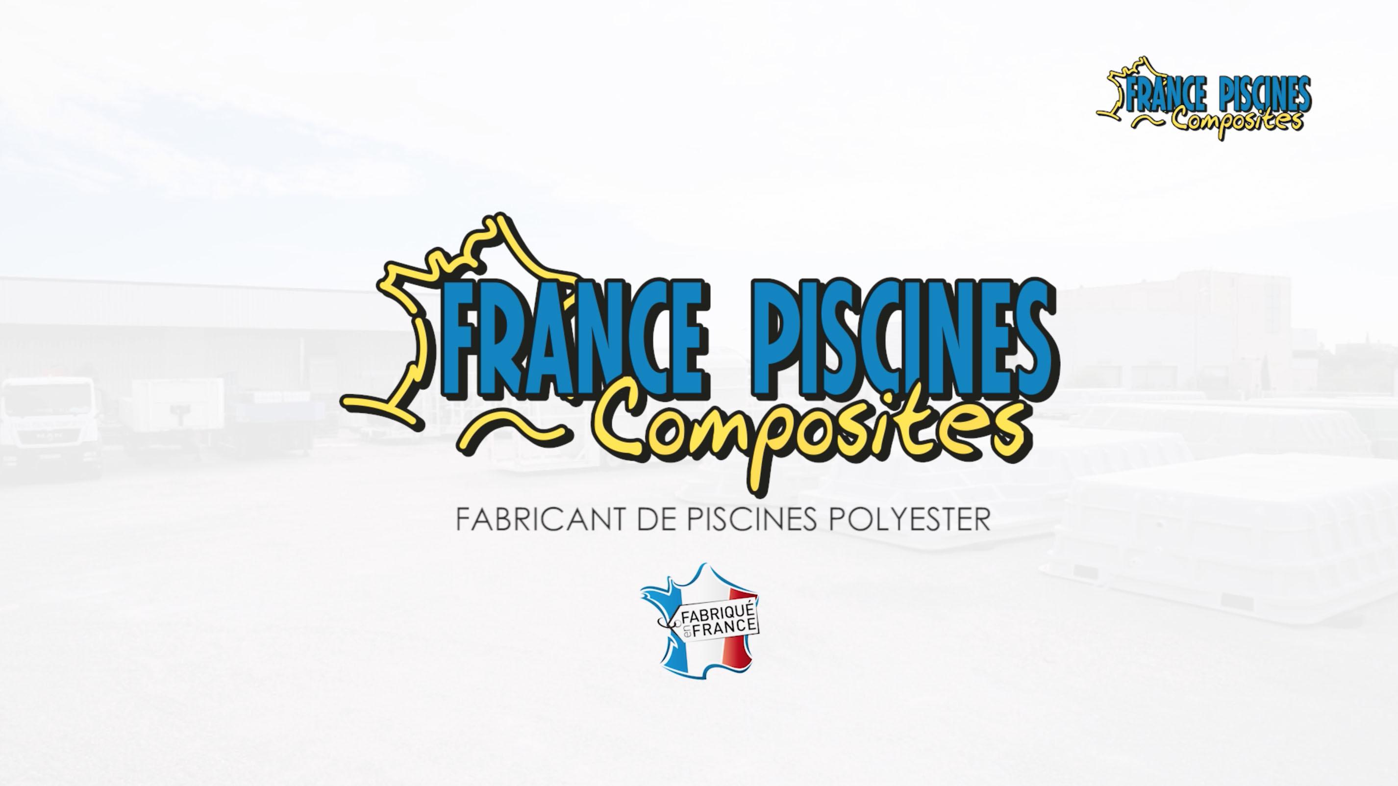France piscines Composites – Film d'Entreprise