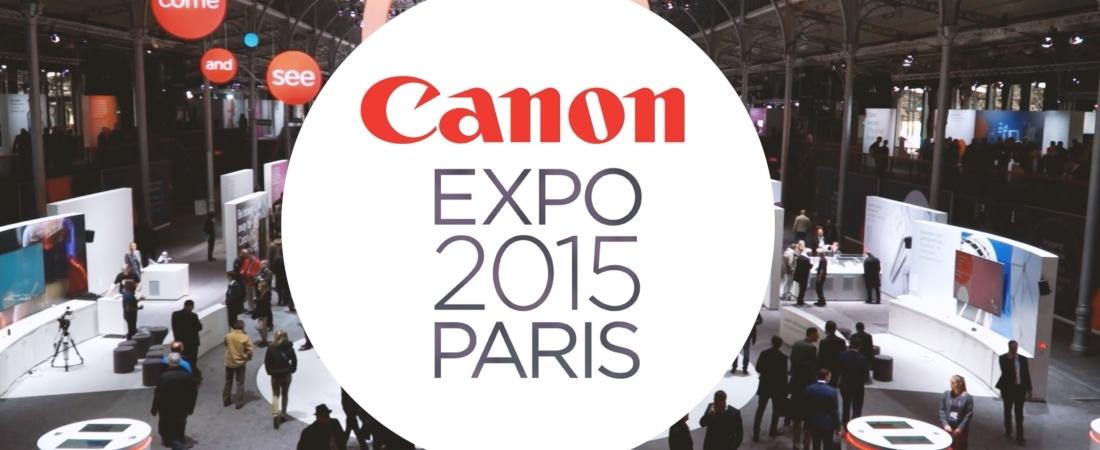 Film d'événément : Canon Expo Paris 2015